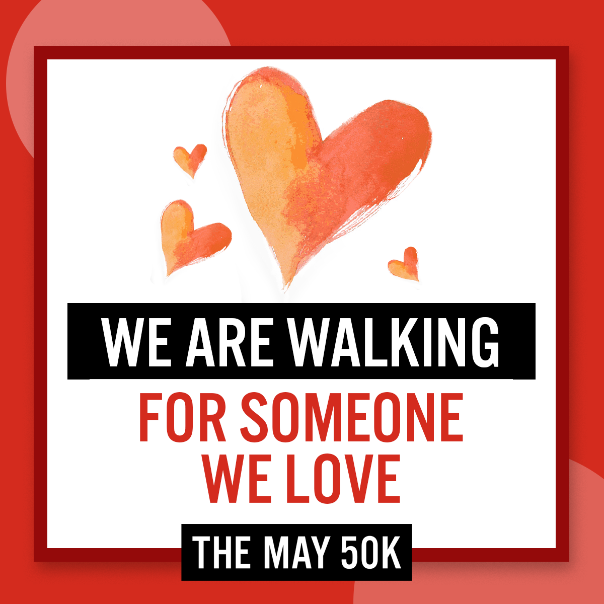 Walk for Someone Love - Team