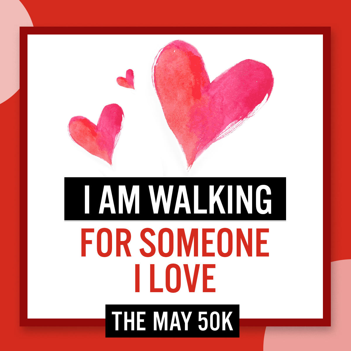 Walk For Someone Love