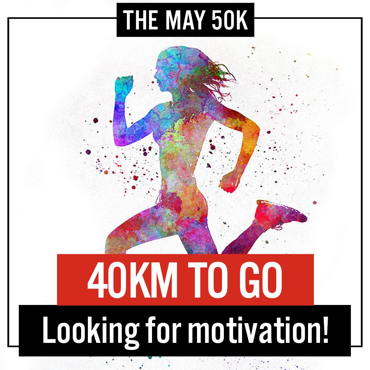 40km to Go