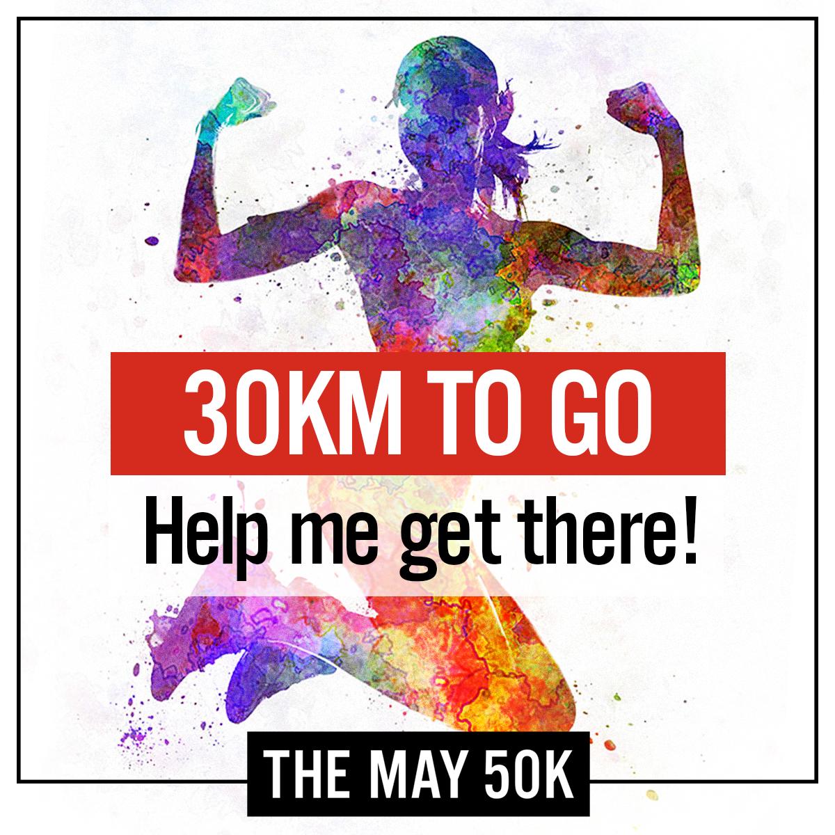 30km to Go