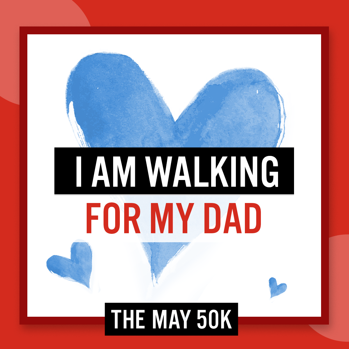 Walk For Dad