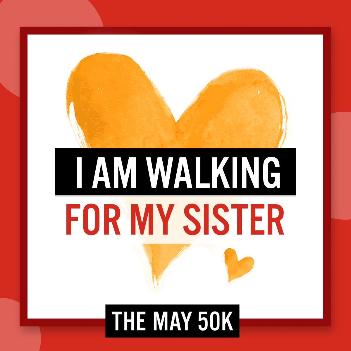Walk For Sister