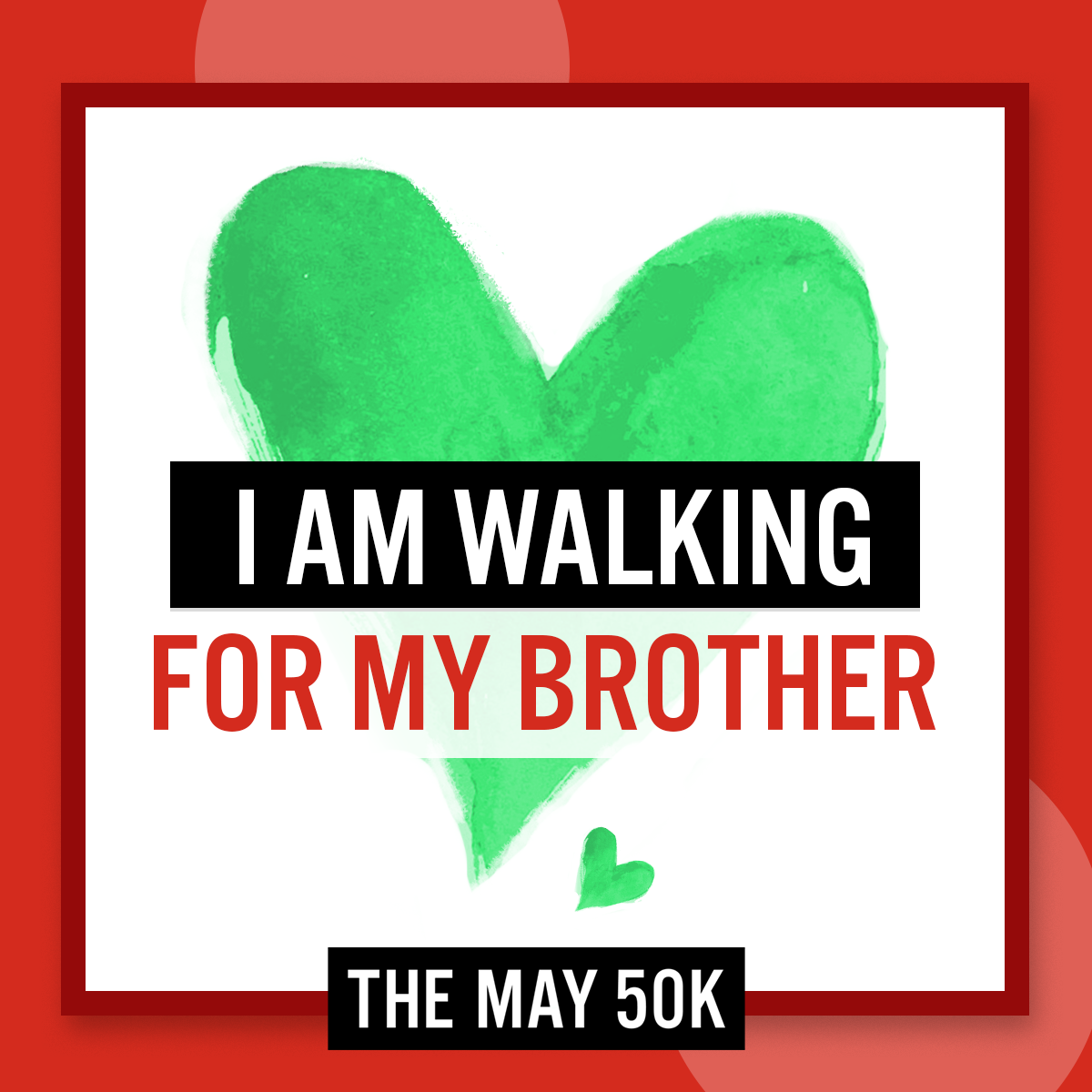 Walk For Brother